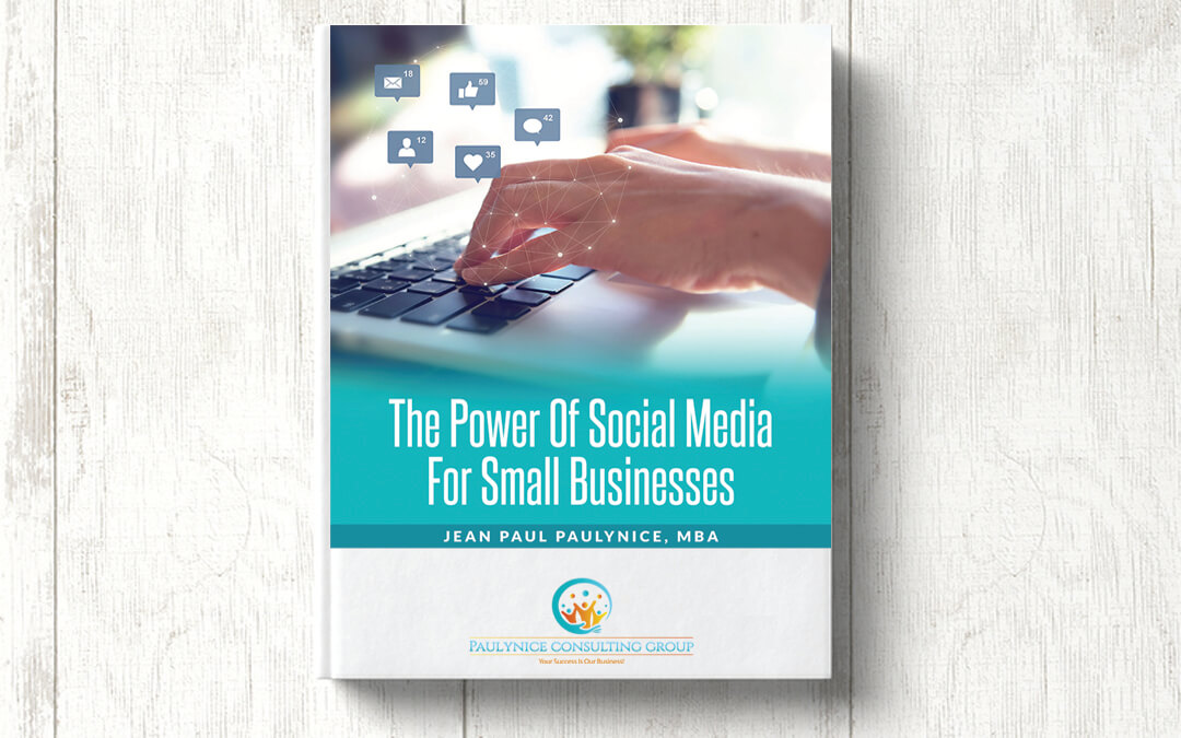 The Power of Social Media for Small Businesses