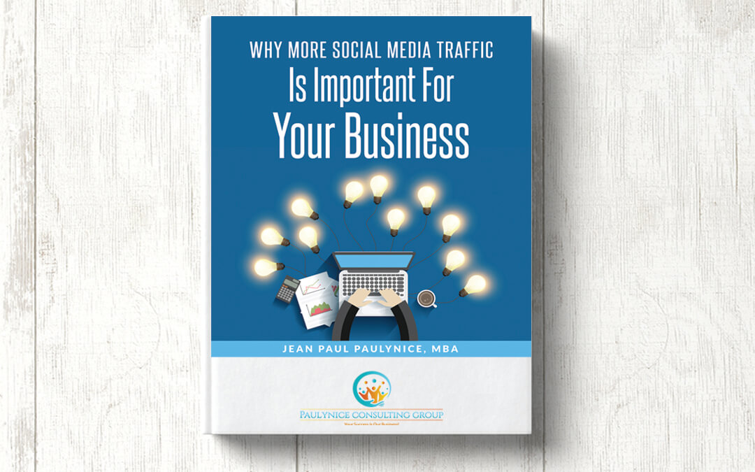 Why More Social Media Traffic Is Important For Your Business?