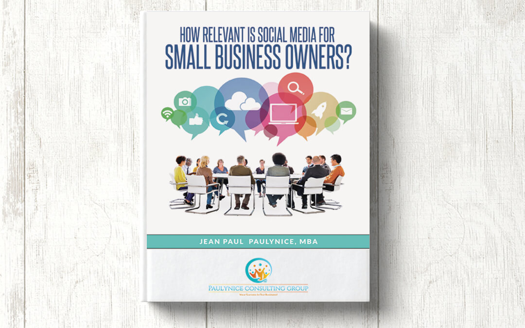 How Relevant Is Social Media for Small Business Owners?